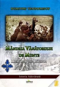 teodorescu-dumitru-mandria-vanatorului-de-munte-memorii-de-razboi-11041